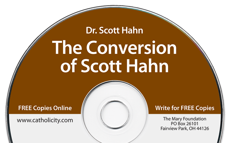 The Conversion of Scott Hahn